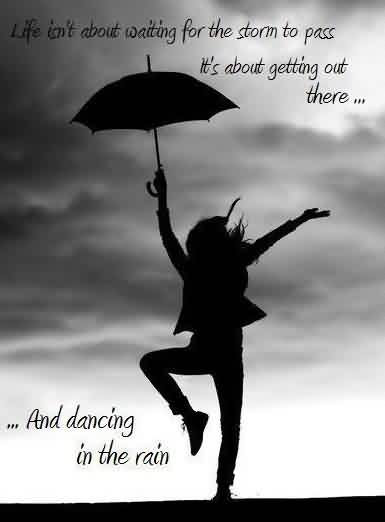 Dancing Quotes And Dancing Sayings Images About Learn Dance In Rain