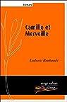 Camille et Merveille par Ludovic Roubaudi