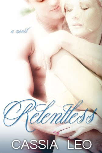 Relentless (Shattered Hearts) by Cassia Leo