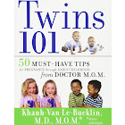 Twins 101: 50 Must-Have Tips for Pregnancy Through Early Childhood From Doctor M.O.M. [Book]