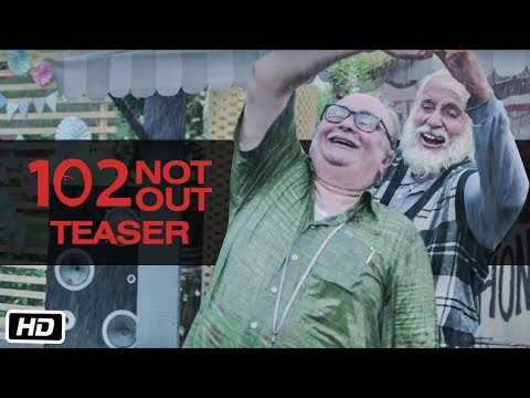 102 Not Out Official Teaser Amitabh Bachchan, Rishi Kapoor