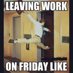 Leaving Work On Friday Like Pictures Photos And Images For