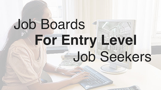 54 Job Boards for Entry Level Jobs