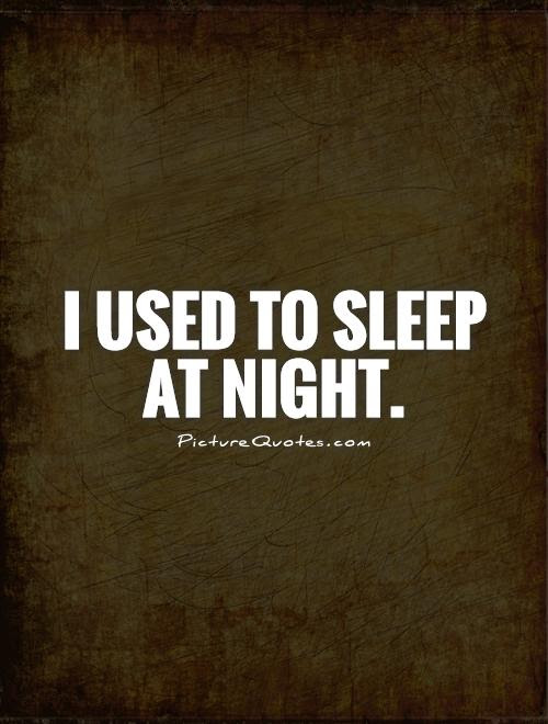 Quotes About Sleep Night 313 Quotes
