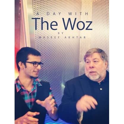 A Day with The Woz by Waseef Akhtar — Reviews, Discussion, Bookclubs, Lists