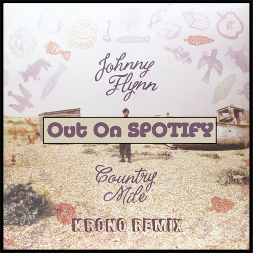 KRONO & Johnny Flynn - Country Mile (Edit )