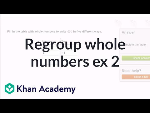 Regrouping Whole Numbers 430 Video Khan Academy