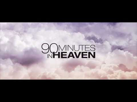 90 Minutes In Heaven A Message By Author: Don Piper