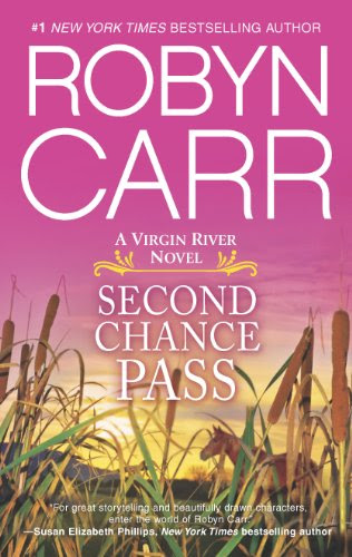 Second Chance Pass (A Virgin River Novel) by Robyn Carr