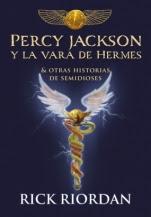 Percy Jackson y la vara de Hermes Rick Riordan