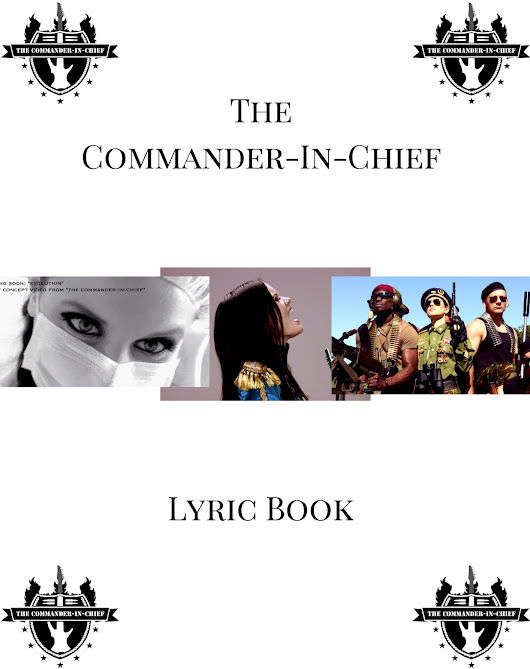 The Commander-In-Chief Lyric Book