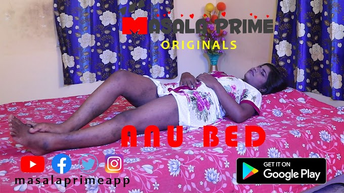 Anu Bed (2020) - MasalaPrime Exclusive Fashion Video