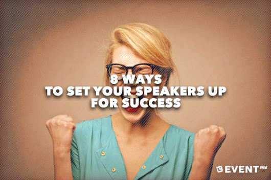 8 Ways to Set your Speakers up for Success
