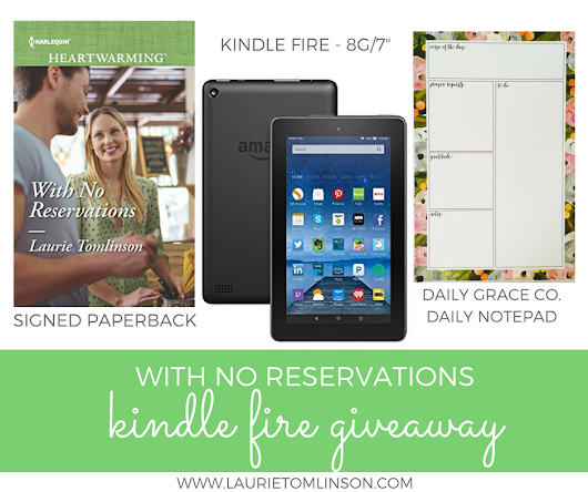 With No Reservations Kindle Fire Giveaway! - Laurie Tomlinson