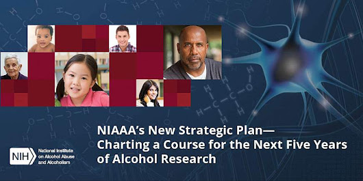 New NIAAA strategic plan aims to advance alcohol research across a broad spectrum of areas