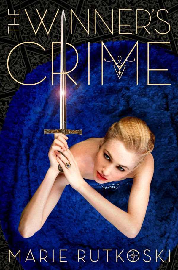The Winner's Crime (The Winner's Curse #2) by Marie Rutkoski