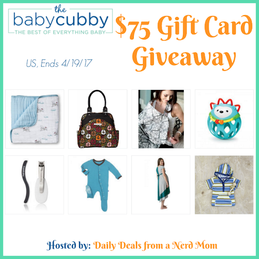 The Baby Cubby $75 Gift Card Giveaway! US, 4/19 – Thoughts and Reviews