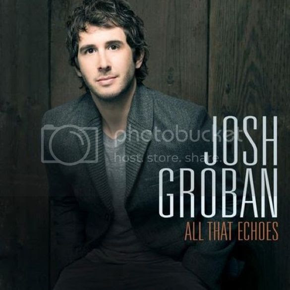 Josh Groban All That Echoes cover photo JoshGrobanAllThatEchosCOVER_zps1c3095d1.jpg