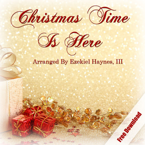 "Download Ezekiel Haynes Version of ""Christmas Time is Here"" For Free by ezekielhaynes"