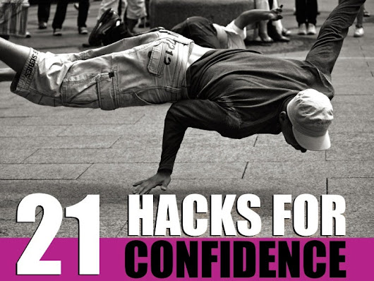 21 Hacks For Self-Confidence