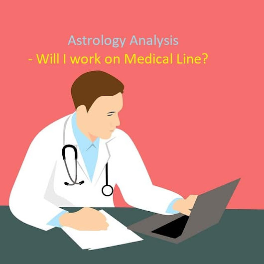 Astrology analysis for Medical Line - Learn Astrology Lessons Online