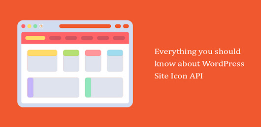 Everything you need to know about WordPress Site Icon API - MyTemplateStorage