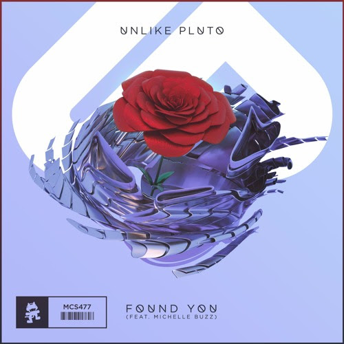 Unlike Pluto - Found You (feat. Michelle Buzz) by Monstercat