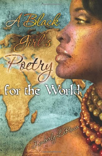A Black Girl's Poetry for the World