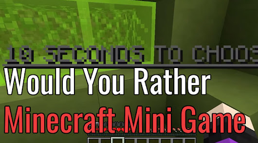 Would You Rather Minecraft Map Mini-Game