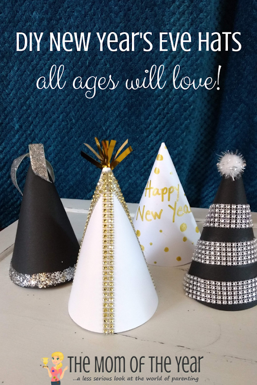 New Year's Eve Hats to Make with the Kids - The Mom of the Year