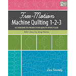 Free-Motion Machine Quilting 1-2-3: 61 Designs to Finish Your Quilts with Flair [Book]