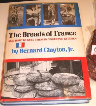 The Breads of France by Bernard Clayton, Jr