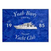 Yacht Club Yeah Buoy Greeting Card
