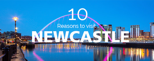 10 Reasons to Visit Newcastle - Red Letter Days Blog