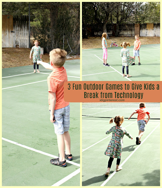 Three Easy and Fun Outdoor Games for Kids - I Dig Pinterest