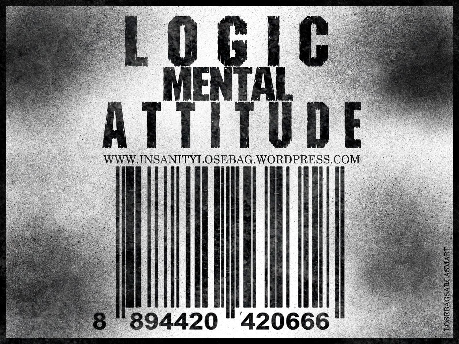 LOGIC MENTAL ATTITUDE