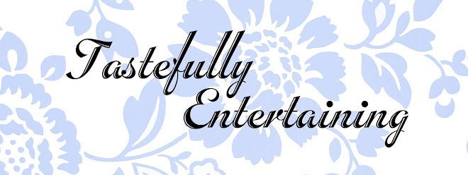 Tastefully Entertaining  |  Event Ideas & Inspiration