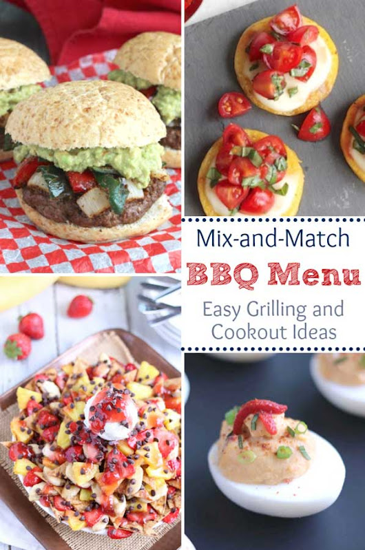 Mix-and-Match Easy BBQ Menu Ideas - Two Healthy Kitchens