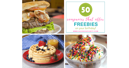 50 Places That Offer Birthday FREEBIES! - Savings Aplenty