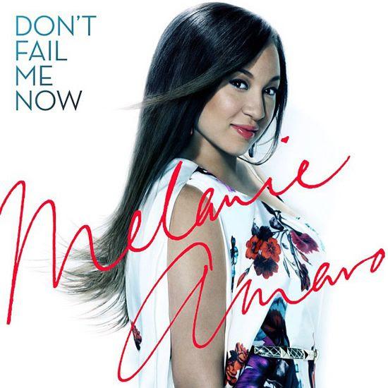 Don't Fail Me Now (Single Cover), Melanie Amaro
