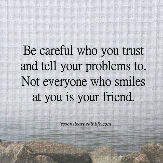 Be Careful Who You Trust Uniquely Toronto