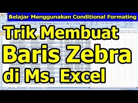 Conditional Formatting Excel - Belajar Membuat Baris Zebra