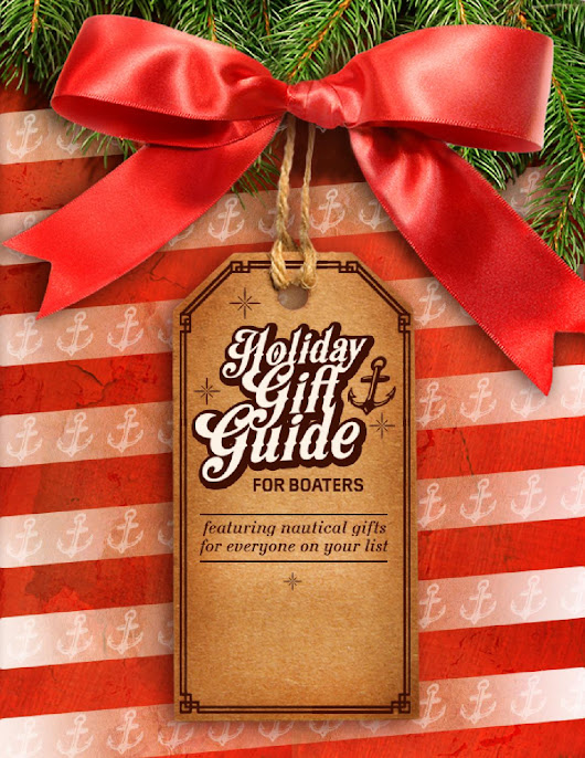 2014 Boaters Gift Guide