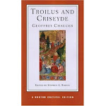 Troilus and Criseyde, with Facing-page Il Filostrato: Authoritative Texts [Book]