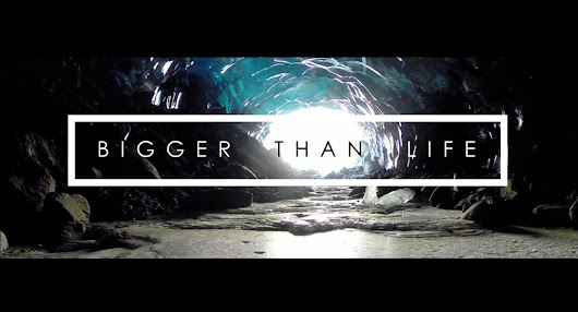 Bigger Than Life - Ice Caves