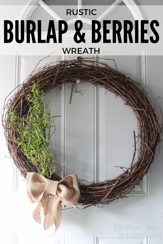 Rustic Burlap & Berries Wreath - Little Mama Jama