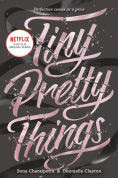 Title: Tiny Pretty Things, Author: Sona Charaipotra