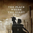 The Place Where the Giant Fell by John Henry Hardy - Book Spot Light
