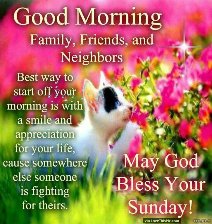 Good Morning Family Friends And Neighbors Happy Sunday Pictures