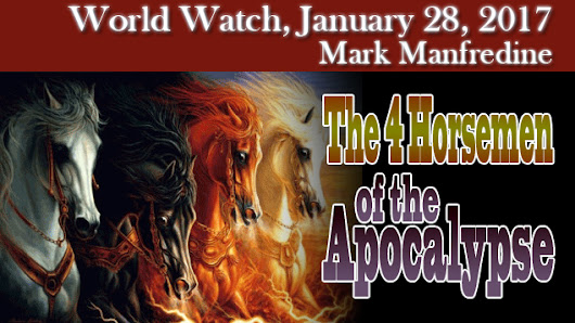 World Watch: The 4 Horsemen of the Apocalypse by Lighted Way Ministries
